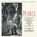 Pearls/David Hazeltine Trio