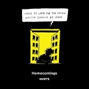 HURTS/Homecomings