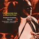 The Creator has a Master Plan/Pharoah Sanders Quartet