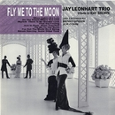Fly Me To The Moon/Jay Leonhart Trio