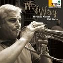 マイウェイ/ミロスラフ・ケイマル(trumpet) & アレシュ・バールタ(organ)