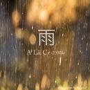 雨 feat.GUMI/A La` Cr-アラクロム-