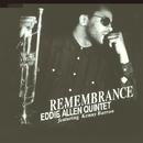 Remembrance/Eddie Allen Quintet