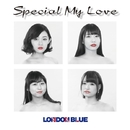 Special My Love/LONDON BLUE