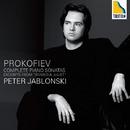 プロコフィエフ :ピアノ・ソナタ全集、「ロメオとジュリエット」より抜粋/ペーテル・ヤブロンスキー