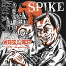 Weird Of The Best~25th.Anniversary/SPIKE