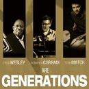 Generations/FRED WESLEY - GENERATIONS