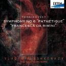 チャイコフスキー:交響曲第 6番「悲愴」、幻想曲「フランチェスカ・ダ・リミニ」/ウラディーミル・アシュケナージ/フィルハーモニア管弦楽団