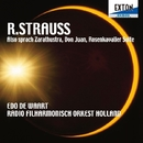 R.シュトラウス:「ツァラトゥストラはかく語りき」「ドン・ファン」「ばらの騎士」組曲/ロナルド・ホーヘヴィーン/エド・デ・ワールト/オランダ放送フィルハーモニー管弦楽団