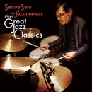 Great Jazz Classics/Setsuo Sato & The Jazzmaniacs