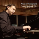 Alice in Wonderland/David Hazeltine Trio