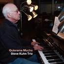 Quiereme Mucho/Steve Kuhn Trio