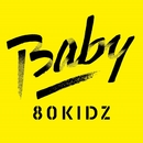 Baby EP [Digital]/80KIDZ