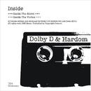 Inside/Dolby D, Hardom