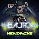 Headache/BLACTRO feat. Marlon Bertzbach