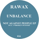 Not Against People EP/Unbalance