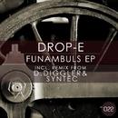 Funambuls/Drop-E