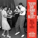 Every Day I Have The Blues/various artists & Various Artists