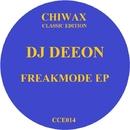Freakmode Ep/Dj Deeon