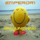 Mr. Sunshine E.P./Emperor1