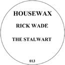 The Stalward EP/Rick Wade