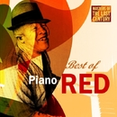 Masters Of The Last Century: Best of Piano Red/Piano Red