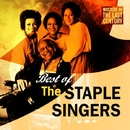 Masters Of The Last Century: Best of The Staple Singers/The Staple Singers