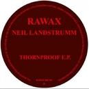Thornproof EP/Neil Landstrumm
