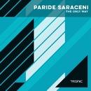 The Only Way/Paride Saraceni