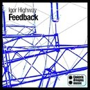 Feedback/Igor Highway