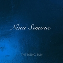 The Rising Sun/Nina Simone