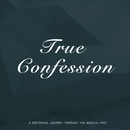 True Confession/Louis Armstrong And His Orchestra