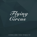 Flying Circus/Louis Armstrong and His Hot Seven