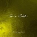 Denk an Mich/Rex Gildo