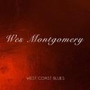 West Coast Blues/Wes Montgomery