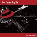 Northern lights/the westribe