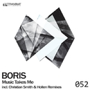 Music Takes Me/Boris