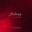 Blackbird Jam/Johnny And The Hurricanes