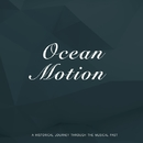 Ocean Motion/Med Flory And His Orchestra