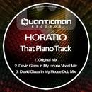 That Piano Track/Horatio