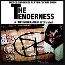 THE TENDERNESS/THE TENDERNESS