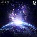 No Border(Extended Mix)/DJ KAYA & OVERHEAD CHAMPION
