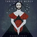 No Mercy/TANTSUI
