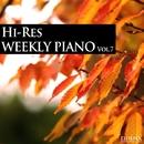 ハイレゾ・ウィークリー・ピアノ Vol.7/Weekly Piano