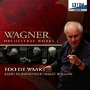 ワーグナー : 管弦楽曲集 I/エド・デ・ワールト/オランダ放送フィルハーモニー管弦楽団