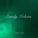 Party Time/Sandy Nelson
