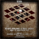 Do It Again EP/Eloy Palma & Nat Ugle