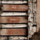 Weisheit EP/Weg