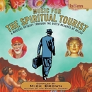 Music for the Spritiual Tourist/James Asher
