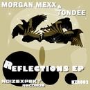 Reflections EP/Morgan Mexx